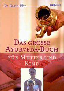 Ayurveda Kursbuch für Mutter & Kind