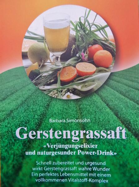Gerstengrassaft - Das Buch