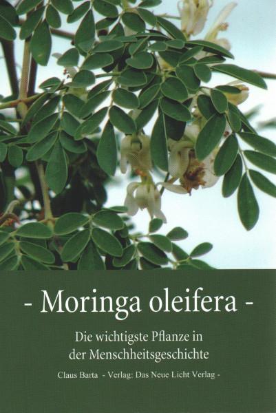 Moringa oleifera- Das Buch zur Wunderpflanze